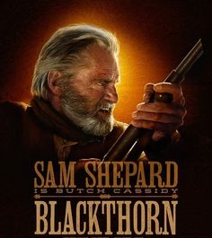 """Sam Shepard as Butch Cassidy in """"Blackthorn"""""""