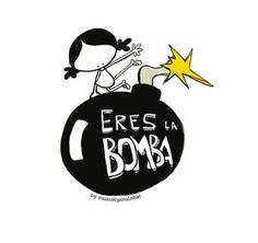 You're the bomb Youre The Bomb, Mr Wonderful, Spanish Memes, Little Star, The Dreamers, Positive Quotes, Quotations, Clip Art, Lettering