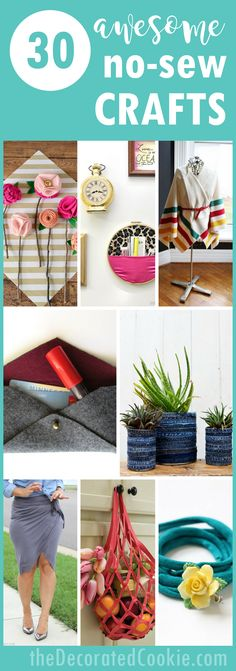 A roundup of 30 no-sew crafts including accessories, home decor, and toys.