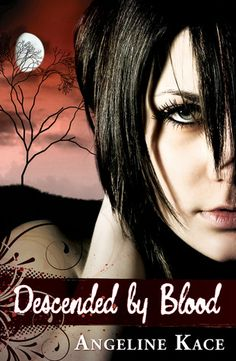 Win a Signed Paperback of Descended by Blood by Angeline Kace (Vampire Born #1)