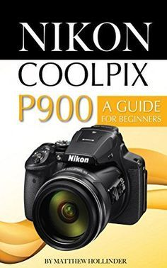 73 Best Nikon P900 images in 2016 | Photography 101, Photoshop