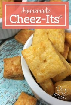 After School Snacks: Homemade Cheez-Its