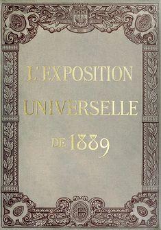 oldbookillustrations:  Front cover from L'Exposition universelle de 1889 (The 1889 Paris world fair) vol. 3, by Émile Monod, Paris, 1890. (S...