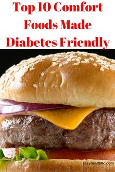 Top 10 Comfort Foods Made Diabetes Friendly                                                                                                                                                                                 More