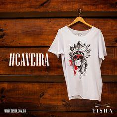 #caveira #tisha #tee