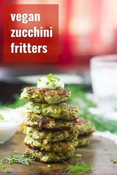 These vegan zucchini fritters are seasoned up with garlic, dill and a hint of cumin, pan-fried to a crisp, and served with silky cashew cream and a sprinkling of fresh chives. Vegan Appetizers, Vegan Snacks, Vegan Dinners, Appetizer Recipes, Healthy Snacks, Vegan Food, Healthy Eating, Vegan Lunches, Vegan Keto