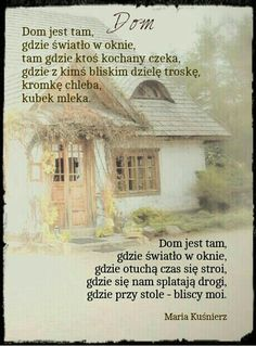 Dom jest tam.... Church Pictures, Sense Of Life, Soul Healing, Romantic Quotes, Life Inspiration, Motto, True Quotes, Cool Words, Poems