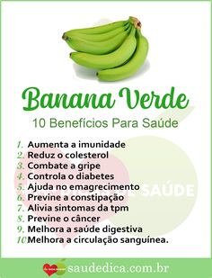Benefícios da Banana verde Healthy Mind And Body, Healthy Life, Things To Do At Home, Herbal Medicine, Diet And Nutrition, Going Vegan, Diet Tips, Herbalism, Healthy Recipes