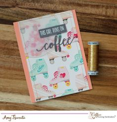 Spring Coffee Lovers Blog Hop Day Three:  this girl runs on coffee