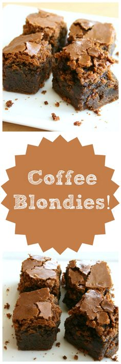 COFFEE BLONDIES: A l