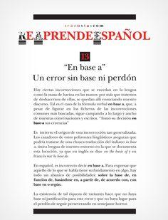 """En base a"", un error sin base ni perdón. #ReAprendeEspanol @Anne-Marie Gibbons.it @irazustacom"