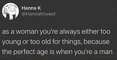 Just that perfect age : TrollXChromosomes Empowerment Quotes, Intersectional Feminism, Pro Choice, Social Issues, Powerful Women, Equality, Gender, Woman Power, Movies