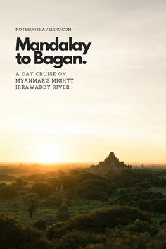 Of the many options of going from Mandalay to Bagan in Myanmar, the Irrawaddy River cruise is certainly the most relaxing and impressive. I booked a seat on the MGRG Express and let the crew and Myanmar's landscapes spoil me for the day. Includes practical info on prices and logistics. #travelguide #rivercruise #bagansunrise
