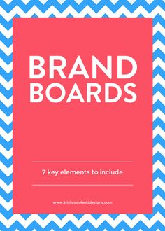 Brand boards - 7 keys elements to include