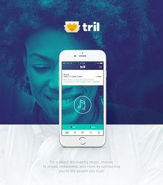 Tril Branding + UX/UI App + Website on Behance