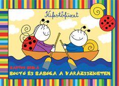 Marci fejlesztő és kreatív oldala: Bogyó és Babóca a Varázsszigeten- kifestő