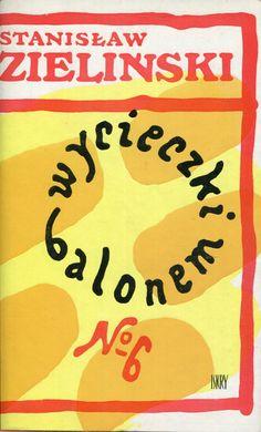 """""""Wycieczki balonem no. 6"""" Stanisław Zieliński Cover by Jan Młodożeniec (Mlodozeniec) Published by Wydawnictwo Iskry 1978"""