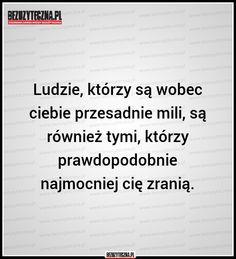 Ludzie, którzy są wobec ciebie… » Bezuzyteczna.pl- Codzienna dawka wiedzy bezuzytecznej