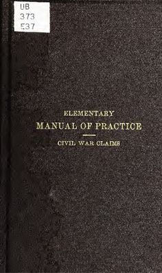 Civil War Claims, Manual of Practice
