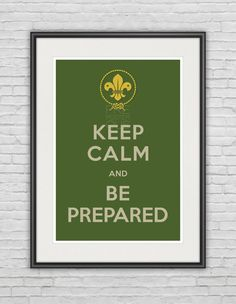 "Boy Scouts - ""Keep Calm & Be Prepared"" / Girl Scouts / Art Poster / 11.7""x16.5"" (297x420 mm) / Art Print / Whimsical / Khaki Green / Beige"