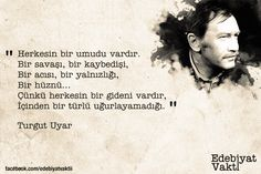 turgut uyar (2) Words Quotes, Life Quotes, Sayings, Sad Movies, Lost In Translation, Magic Words, Instagram Highlight Icons, Beautiful Mind, Powerful Words