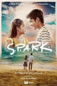 Spark 2019 Full Movie Online Spark 2019 Watch Free Pinoy Movies Pinoy