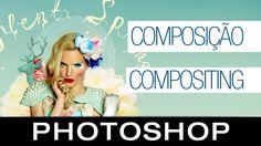 Tutorial Photoshop CS6 - Composição (Compositing)