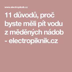 11 důvodů, proč byste měli pít vodu z měděných nádob - electropiknik.cz