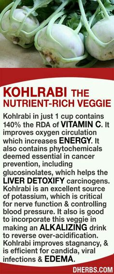Kohlrabi in just 1 cup contains the RDA of Vitamin C. It improves oxygen circulation It contains phytochemicals deemed essential in cancer prevention, including glucosinolates, which helps the liver detoxify carcinogens. Kohlrabi is an exce Herbal Medicine, Natural Medicine, Natural Cures, Natural Healing, Healthy Tips, Healthy Choices, Healthy Skin, Health And Nutrition, Health And Wellness