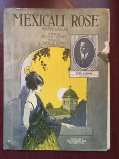 Mexicali Rose Waltz Ballad Sheet Music Helen Stone Jack B Tenney Cyril Godwin