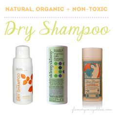 TO TRY: Green Beauty Buyer's Guide | Natural, Organic + Non-Toxic Dry Shampoos - The Glamorganic Goddess.  Some available at Whole Foods! (Acure available @ Kimberton for $12ish)