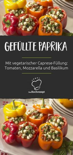 Gefüllte Paprika vegetarisch These filled, vegetarian peppers taste delicious and fresh! Another plus: you do not need a stove! The raw peppers contain a caprese filling: tomatoes, mozzarella balls and basil – that's incredibly good. Grilling Recipes, Veggie Recipes, New Recipes, Soup Recipes, Vegetarian Recipes, Cooking Recipes, Healthy Recipes, Clean Eating Snacks, Eating Habits