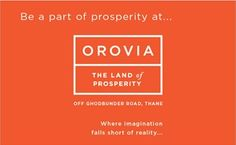 Associate yourself with what brings comfort to your lifestyle at Orovia