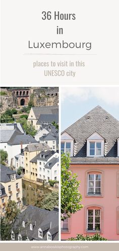 36 Hours in this UNESCO World Heritage city Luxembourg, where to visit in 36 hours. European cities, Luxembourg city, travel blogger Photographer Branding, Luxembourg, Countries, Cities, Places To Visit, Anna, Mansions, House Styles, World