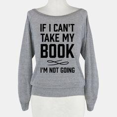 If I Can't Take My Book | T-Shirts, Tank Tops, Sweatshirts and Hoodies | HUMAN