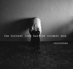 From experience, I couldn't agree more...just wish I didn't have to. The coldness at times is bone chilling. The sad part is, when things end so coldly, you sometimes never really know why. It's that feeling--that chills your soul and freezes your heart.♤