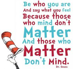 dr seuss quote be who you are