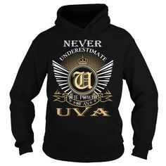 Never Underestimate The Power of an UVA - Last Name, Surname T-Shirt #name #tshirts #UVA #gift #ideas #Popular #Everything #Videos #Shop #Animals #pets #Architecture #Art #Cars #motorcycles #Celebrities #DIY #crafts #Design #Education #Entertainment #Food #drink #Gardening #Geek #Hair #beauty #Health #fitness #History #Holidays #events #Home decor #Humor #Illustrations #posters #Kids #parenting #Men #Outdoors #Photography #Products #Quotes #Science #nature #Sports #Tattoos #Technology…