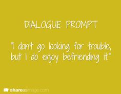 Dialogue prompts are technically quotes for stories so i'll put it on this board. Book Prompts, Dialogue Prompts, Creative Writing Prompts, Story Prompts, Writing Quotes, Writing Help, Writing A Book, Writing Tips, Writing Challenge