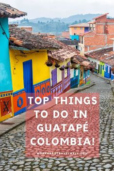 If you're interested in visiting Guatapé in the Antioquia department of Colombia, check out these top things to do in Guatapé and a guide to visiting Guatapé.