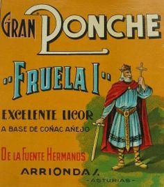 Antigua publicidad de FRUELA I, gran ponche elaborado en Arriondas, en la destilería de los Hermanos De la Fuente