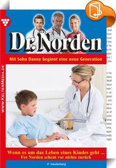 """Dr. Norden 1101 - Arztroman    :  Dr. Norden ist die erfolgreichste Arztromanserie Deutschlands, und das schon seit Jahrzehnten. Mehr als 1.000 Romane wurden bereits geschrieben. Deutlich über 200 Millionen Exemplare verkauft! Die Serie von Patricia Vandenberg befindet sich inzwischen in der zweiten Autoren- und auch Arztgeneration.  """"Immer noch traurig, mein Schatz?"""", erkundigte sich Dr. Daniel Norden, als er an diesem Morgen ins Esszimmer kam. Felicitas saß ganz allein am Frühstückst..."""