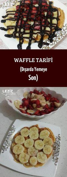 Waffle Tarifi (Dışarda Yemeye Son)
