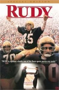 Rudy (1993) - story of Daniel Ruettiger's determination to play Notre Dame football