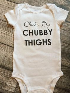 Chicks dig chubby thighs, baby boy clothes, hipster baby clothes, baby bathe present, cute baby boy clothes, baby present - http://www.babies-clothes.info/chicks-dig-chubby-thighs-baby-boy-clothes-hipster-baby-clothes-baby-bathe-present-cute-baby-boy-clothes-baby-present.html
