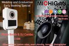Michigan Event Services - Michigan Photo Booth - Michigan DJ - Detroit Photo Booth - Detroit DJ - Michigan Custom Cakes - Michigan Karaoke - Michigan Wedding - Michigan Graduation - Michigan Events - Veteran Owned - www.MichiganEventServices.com