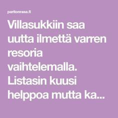Villasukkiin saa uutta ilmettä varren resoria vaihtelemalla. Listasin kuusi helppoa mutta kaunista vaihtoehtoa perinteiselle 2 o, 2 n -joustinneuleelle. Marimekko, Knitting Socks, Handicraft, Knitting Patterns, Knitting Ideas, Knit Crochet, Diy And Crafts, Weaving, How To Make
