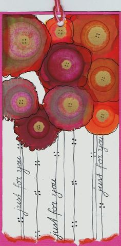Alcohol inks, made by Alie Hoogenboezem-de Vries.... Could be a lovely idea for a quilt with free motion quilted words for the stems. Or felted flowers