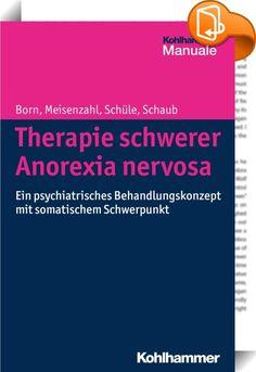 Therapie schwerer Anorexia nervosa    ::  Anorexia nervosa ist eine der schwersten psychischen Erkrankungen mit einem Sterblichkeitsrisiko, das etwa sechsfach höher ist als in der Allgemeinbevölkerung.  In dem vorliegenden Band wird ein Behandlungskonzept für die Therapie schwerer und schwerster Anorexia nervosa vorgestellt, das auf einer geschützten Station der Klinik für Psychiatrie und Psychotherapie der Ludwig-Maximilians-Universität München entwickelt wurde. Ziel der Behandlung is...