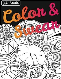 Color Swear Blackout A Word Coloring Book For